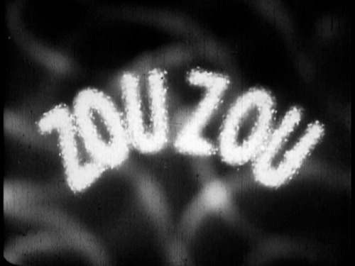 Zou Zou 1934 WATCH ZOU ZOU (via: conversationsindeadlanguages )