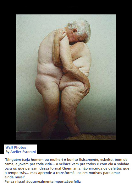 "A friend from Brazil shared this expressive image of an old couple (originally by Atelier Estorani). The caption below reads: ""'No one (male or female) is physically beautiful, slim, good in bed, and young for life … old age comes to everyone and loneliness to those who think otherwise! Those who love do not see the defects that appear with time… but learn to turn them into even more reasons to love!' Think about it! #WhatReallyMattersIsToBeHappy"""