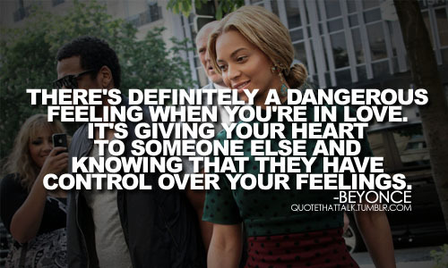 tagged as: beyonce. beyonce knowles. BEYONCE QUOTES. quotes. quote.