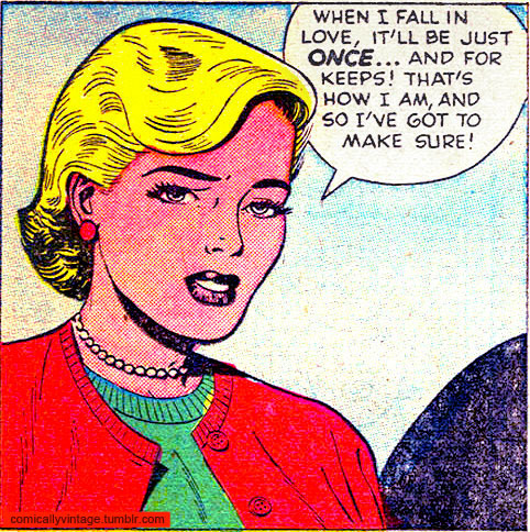 comicallyvintage:  That's how I am.