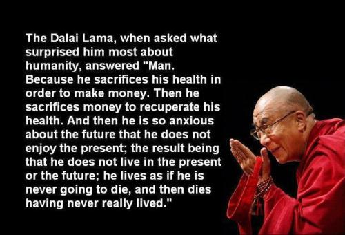 Did the Dalai Lama just clock life?