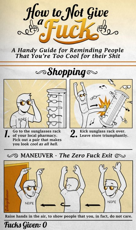 Five Easy Ways to Show You Don't Give a F*ck [click for more fucking tips or whatever]