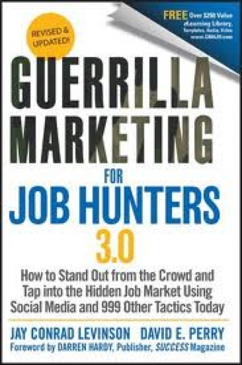 currently reading   Guerrilla Marketing for Job Hunters 3.0  by Jay Conrad Levinson and David E. Perry
