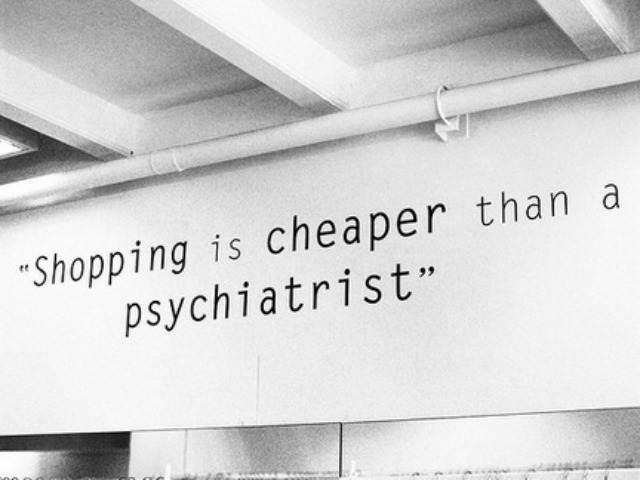 karmaloop:  True dat. Thank God for retail therapy.