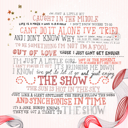 The Show - Lenka lyric art :)