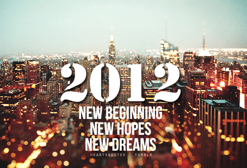 This year 2011 = WOW! ….#2012 = WOOOOOO!