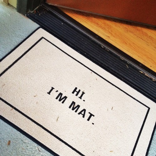 Just got the best doormat! (Taken with instagram)