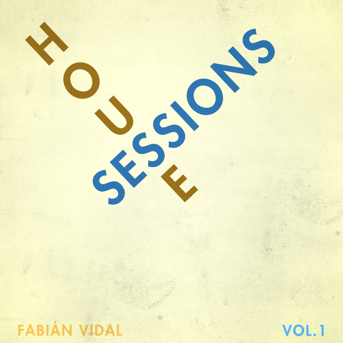 Fabián Vidal pres. House Sessions vol.1 Tracklist: 1.	The Groove Of Love (Original Mix) – Raúl Sanchez 2.	Carambolo – Kaiserdisco 3.	White Widow (Original Mix) – Cytric, Anthony Attalla 4.	Poquita Cera (Original Mix) – Eppu, Sintetica Sonora 5.	Chop Me (Original Mix) – Luca M 6.	Playground (Original Mix) – Jay Lumen 7.	Mombasa (Original Mix) – Marco Lys 8.	Tabique (Original Mix) – Fabián Argomedo 9.	I Say (Original Mix) – Jaceo 10.	Aventuras – Mendo 11.	Dukelin (Original Mix) – Alfonso Llovera 12.	Here Comes That Sound (Original Mix) – Jay Lumen 13.	Cirkus (Original Mix) – Fabián Argomedo 14.	Kama (Original Mix) – Marco Lys 15.	Baile De La Gringa (Alexis Cabrera Remix) – Giuliano Z DOWNLOAD LINK: http://www.mediafire.com/?r37x48ss30g16p9 ________________________ Si, soy yo. Así que followers escúchenme, no se arrepentirán :D
