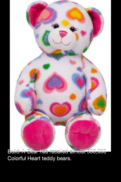 Build-A-Bear Workshop #Recalls Colorful Hearts Teddy Bears more at NPR http://www.npr.org/blogs/health/2011/12/30/144483467/build-a-bear-workshop-recalls-colorful-hearts-teddy-bears?sc=17&f=1128