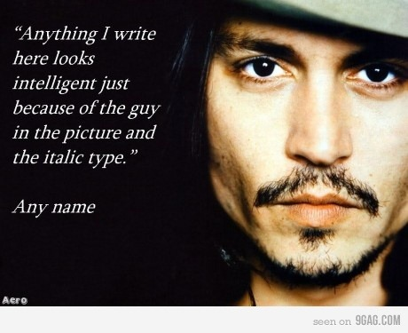 9gag:  The Truth about Quotations
