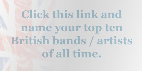 END OF 2011 POLL  Click this link and give us your top ten British bands / artists. We will post photos and videos of all the bands sent to us by you and on Saturday 7th January we will post a top ten list of the most popular bands and artists that were sent.