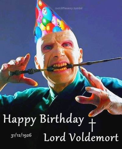 radcliffesexy:  Happy Birthday † Lord Voldemort