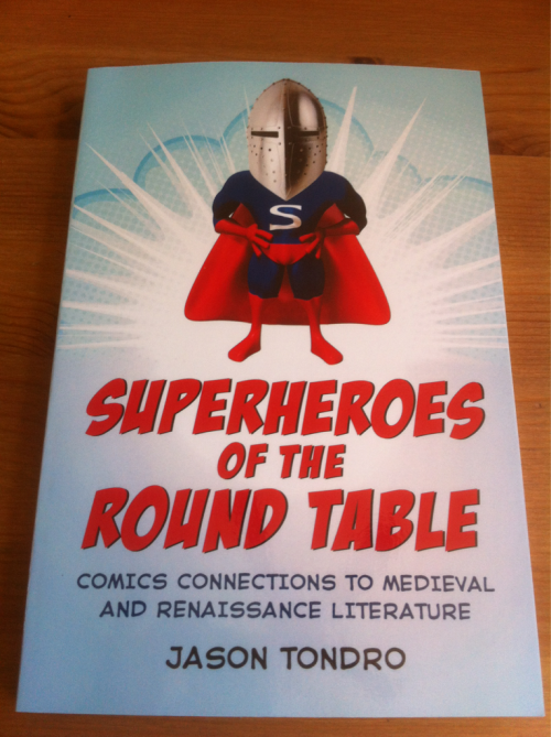 "Superheroes of the Round Table. - Review copy just received from McFarland Publishers. Subtitled ""Comics Connections to Medieval & Renaissance Literature,"" and according to the back cover promises to ""establish the comic genre (sic) as a cousin to Arthurian myth, Spenser, and Shakespeare, …. While employing authors of the past like Ben Johnson to help explain comics by Alan Moore, Jack Kirby, Grant Morrison"" etc.  Promises to be an interesting read."