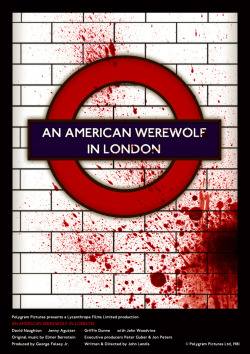 Poster I designed for An American Werewolf in London (1981). It's amazing what you can be inspired to create when you get the right typeface..