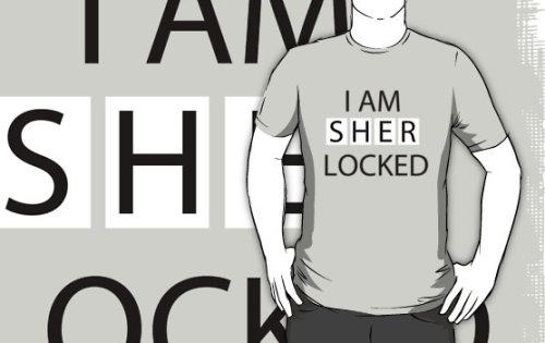"(via ""SHERLOCKED"" T-Shirts & Hoodies by thisislumos 