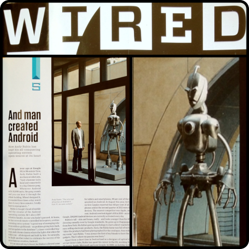 nemomatic:  This is the second time Wired Magazine has printed this photo (this time in their UK version) without bothering to credit  me or my sculpture. The image is used to support an article about Andy Rubin (he's the one wearing pants), the man behind the Android operating system. Is it too much to ask that Art be considered as intellectual property, or at least valued in some way like every other business?  I mean, come on, they're printing a picture of a giant, anatomically correct, gun toting robot. Why bother even staging such a photo if it's image isn't compelling enough to warrant some kind of interest from their readers?  Why not do the honorable thing and at least mention the guy who spent countless hours and dollars creating the thing? How hard is it to print a tiny little image credit? O.K. done ranting now.  [wow - seriously, WIRED - WTF?!!?!?…]