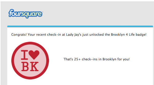 I'm pumped about finally getting this badge. I <3 Brooklyn.