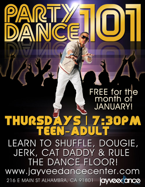Learn to shuffle, the dougie, jerk, cat daddy, & more! Then RULE the dance floor!Party Dance 101 is Jayvee Dance Center's BRAND NEW specialty dance class that brings all the popular moves from the dance floor to the studio.Every Thursday @ 7:30PM with Larissa Crecco! Sign up now and take the class for FREE for the month of January.