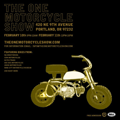 The One Motorcycle Show year 3, Feb 10th! If you are anywhere in the area, (or have cash to throw at a flight) you should definitely attend this event. Last year there was 78 bikes, 14 burnouts, 80 cases of PBR, and over 3,000 people. You can read more about the 2011 One Motorcycle Show in my post or on Hell for Leather Magazine.