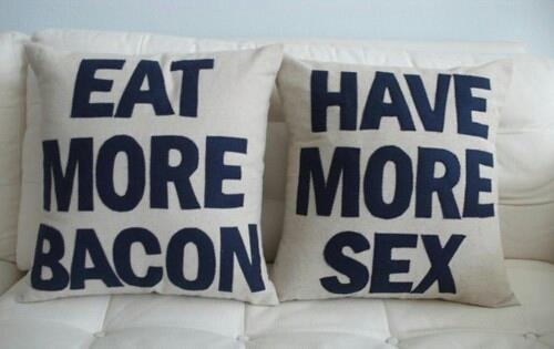 Eat more bacon =P