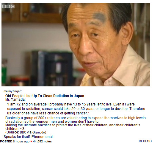 the Elders line up to help clean up the radiation in Fukushima so that the younger generations do not have to be exposed to the toxicity.