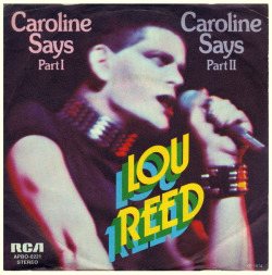 "Lou Reed ""Caroline Says I & II"" Single - Germany (1974)."