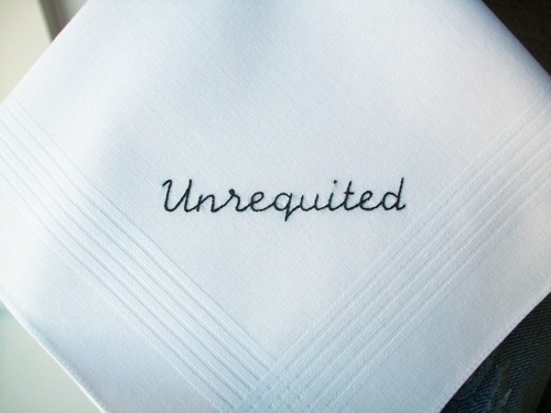 To wipe away my tear from unrequited love