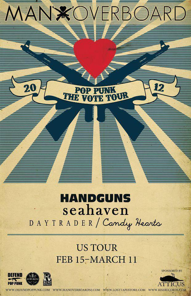 "Man Overboard, Handguns, Candy Hearts, and Seahaven will be heading out on the ""Pop Punk The Vote Tour"" together. Dates have yet to be announced, but we will keep you posted!"