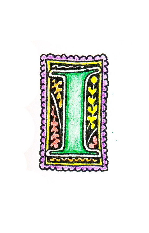 "From the same old sketchbook: an illuminated ""I"" initial in color pencil"