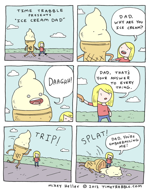 ianbrooks:  Ice Cream Dad from Mike Heller/timetrabble