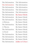 The Information  James Gleick A really interesting history of information from African talking drums and the invention of the alphabet up to the unrelenting flood of online content. I'm still reading this. Loving it, but just have to read each paragraph twice. [SB]