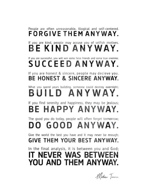 Words of wisdom from Mother Teresa.