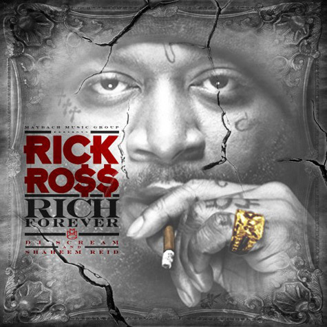 Download: Rick Ross – Rich Forever