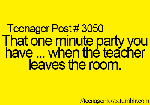 happens all the time in my class lmao