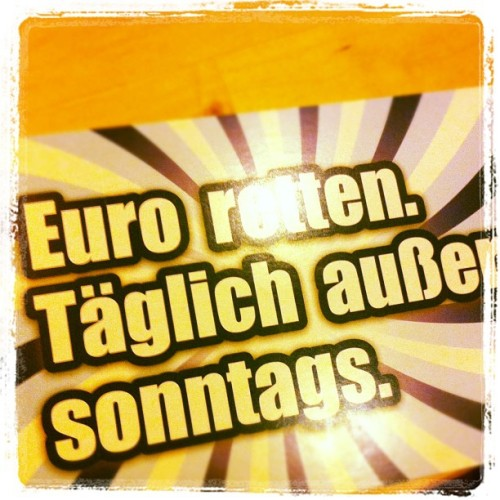 EURO-Rettung… (Taken with instagram)
