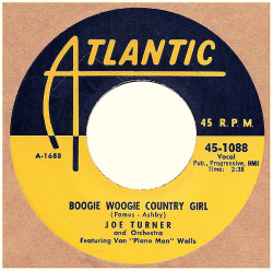 "'Big' Joe Turner ""Boogie Woogie Country Girl"" / ""Chicken & Hawk"" Single - US (1956)."