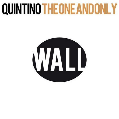 Quintino - The One And Only (Original Mix)
