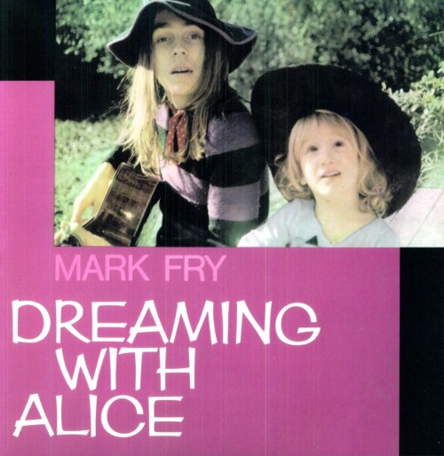 "Mark Fry- Dreaming With Alice, 1972 ""Released only as a local RCA pressing in Italy, Dreaming With Alice is a legendary rarity of the  hippie folk-rock scene. It's an LP that's easy to like, with good  songwriting and all the elements that genre fans crave - dreamy vocals,  sitars, flute, stoned Eastern fantasies and wistful Donovan fairytale moods. Indeed, it sounds like a sliver of vintage, acid-fuelled Donovan  expanded to an entire album. The gentle acoustic mood is wisely broken  up with folk-rock jamming and even some hard-edged fuzz workouts, all  within the aesthetic boundaries of this skilfully arranged yet  pleasantly organic album."" (via Peppermint Store) 1. Dreaming With Alice (verse 1)2. The Witch3. Dreaming With Alice (verse 2)4. Song For Wilde5. Dreaming With Alice (verse 3)6. Roses For Columbus7. A Norman Soldier8. Dreaming With Alice (verses 4-5)9. Dreaming With Alice (verse 6)10. Lute and Flute11. Dreaming With Alice (verse 7)12. Down Narrow Streets13. Dreaming With Alice (verse 8)14. Mandolin Man15. Dreaming With Alice (verses 9-10)16. Rehtorb Ym No Hcram Mediafire"