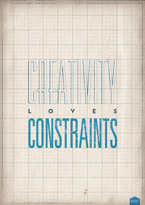 366coolthings:  #009 - Creativity loves contraints   so so so true.