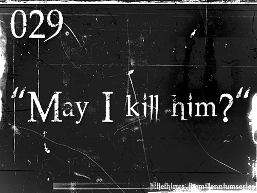 "029. ""May I kill him?"""