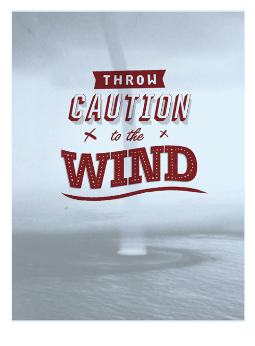 "Throw Caution to the Wind. A work in progress, three-colour silkscreen 20"" x 25""."