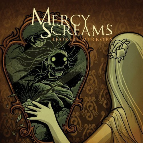 amazing-album-art:  Broken Mirrors, Mercy Screams