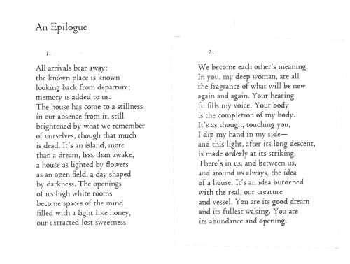 "Wendell Berry - ""An Epilogue"" from Findings (1969) All arrivals bear away…"
