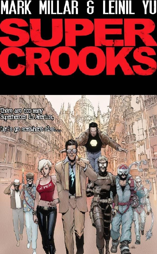 "Mark Millar & Leinil Yu's Supercrooks After posting Leili's cool Psylocke vs Black Widow I remembered this book/movie/ideaware he's supposed to be doing with Mark Millar:  The idea behind it is that a bunch of supervillains get together and say, 'You know what, we keep getting beat by the superheroes. We always end up in prison. This is terrible no matter what we try to do. Let's go to a country where they don't have any superheroes, and then we can kick ass.' ""So they leave America and head over to Europe where there are no superheroes, and it's like 'Ocean's Eleven' meets the 'X-Men' where seven supervillains head to Europe to pull the biggest job of their career where there are no supervillains to stop them. So it's a fun heist story."