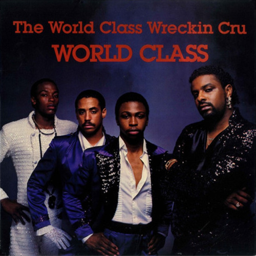 The World Class Wrecking Cru - Juice (Edited Version)