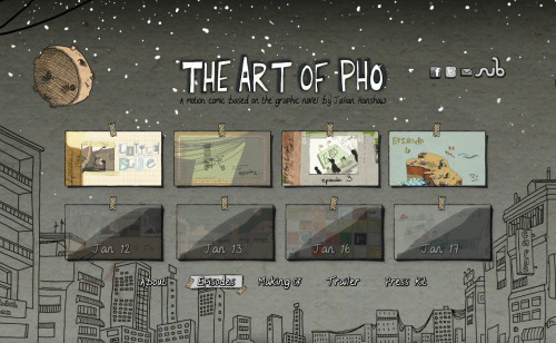 loish:  Yesterday, The Art of Pho, an interactive motion comic by SubmarineChannel, was finally launched. It's an adaptation of a graphic novel of the same name by Julian Hanshaw and my first job as an animation director.  I storyboarded/conceptualized the motion comic, directed the creative process, and did a lot of the animation as well. I've poured so much of my creative energy into this thing and worked with a lot of talented and motivated people to create this. Please check out the website and make sure to also watch the making of, where you can watch me awkwardly explain a thing or two about the project :]  We really tried to take a new approach to motion comics with this, mixing different techniques with 2D animation and adding some interactive touches here and there. Please watch, enjoy, check back for new episodes daily, and spread the word!