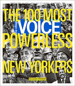 villagevoice:  The cover for this week's issue, featuring the 100 Most Powerless New Yorkers.