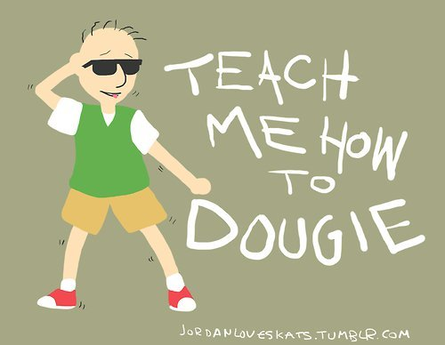 Teach me how to DOUGie.