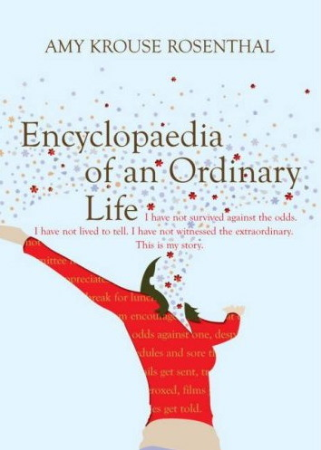 "ENCYCLOPAEDIA OF AN ORDINARY LIFE The same as the American edition / except you get one extra thing for free / a bonus ""a"" in the word ""Encyclopaedia"" / maybe that's why it looks like she's screaming yippee! Encyclopaedia of an Ordinary Life UK edition   ₤8"