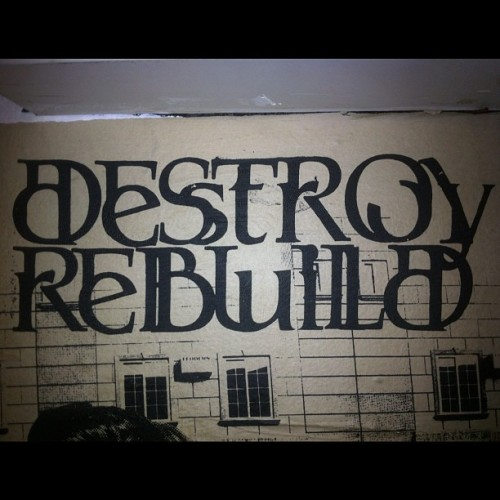 dicethegod:  #Destroyrebuild  (Taken with instagram)
